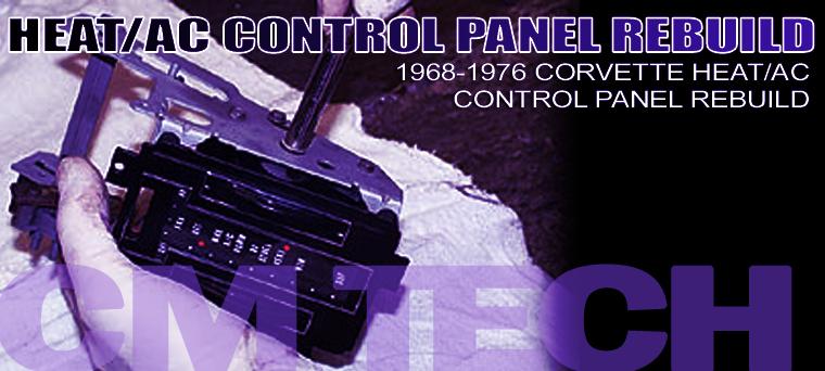 1968-1976 Corvette Heat/AC Control Panel Rebuild ...