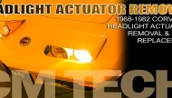 Corvette-Headlight-Actuator-Replacement-Lead-1