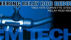 Corvette-Steering-Relay-Rod-Rebuild-Lead