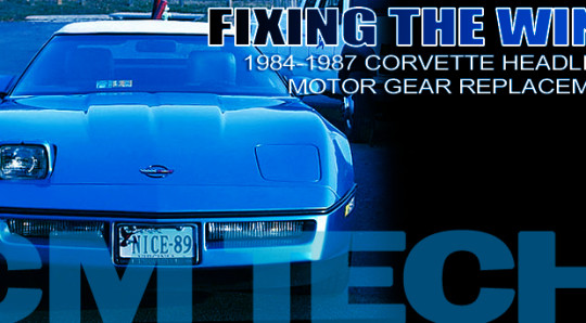 How to replace the Headlight Motor Gear in a C4 Corvette