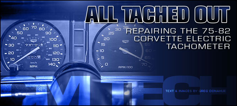 1975-1982 Corvette Tachometer Repair | Corvette Magazine